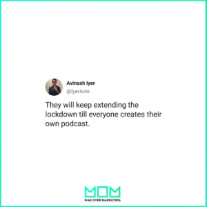 how to start a podcast during quarantine